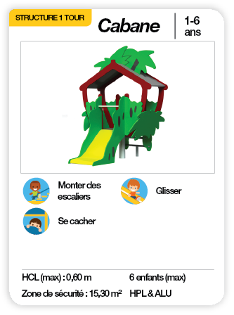 CABANE - Maisonnette toboggan